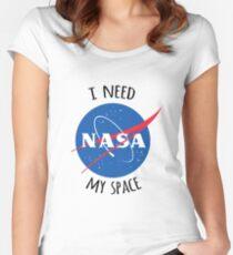 Ich brauche meinen Weltraum (NASA) Tailliertes Rundhals-Shirt