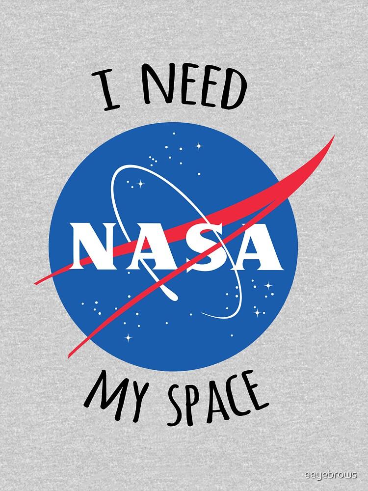 I Need My Space (NASA) by eeyebrows