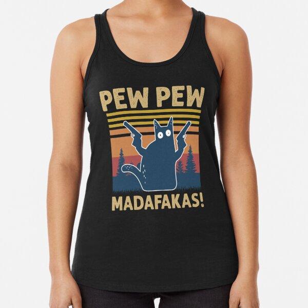 Vintage Retro Black Cat Pew Pew Madafakas! funny cat pew pew madafakas Racerback Tank Top