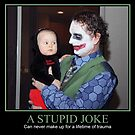 A Stupid Joke by Randy Turnbow