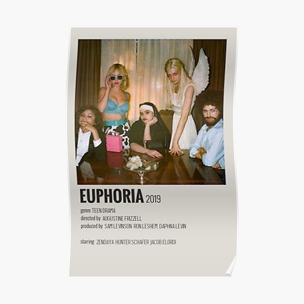 euphoria show poster Poster