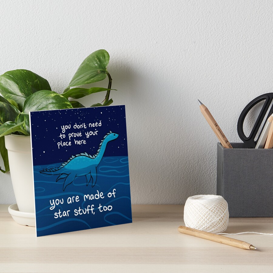 """You are Made of Star Stuff, Too"" Plesiosaur Nessie Art Board Print"