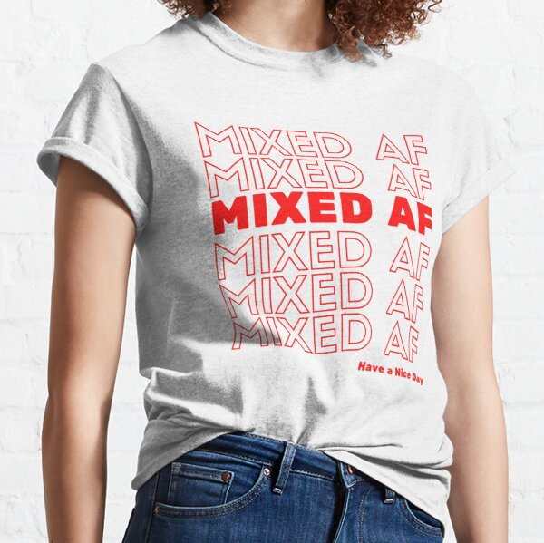 Mixed AF, Mixed Race, Multi Racial, Heritage  Classic T-Shirt