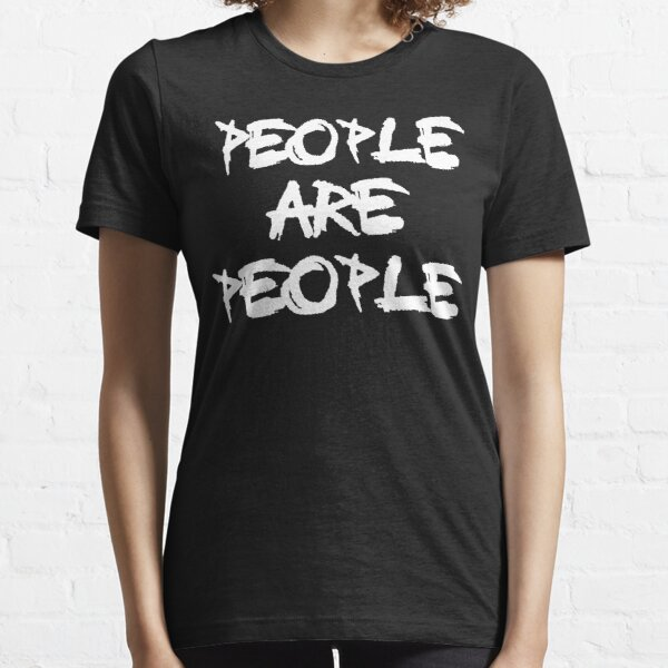 People Are People Essential T-Shirt