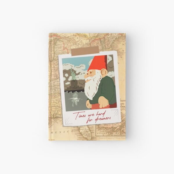Times Are Hard For Dreamers - Travelling Gnome Postcard Hardcover Journal