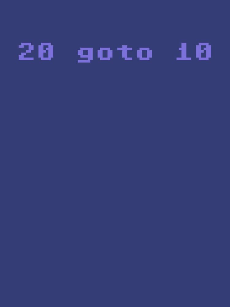 20 goto 10 by malster