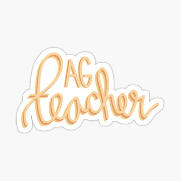 AG teacher  Sticker