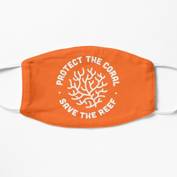 Protect the Coral, Save the Reef. Mask