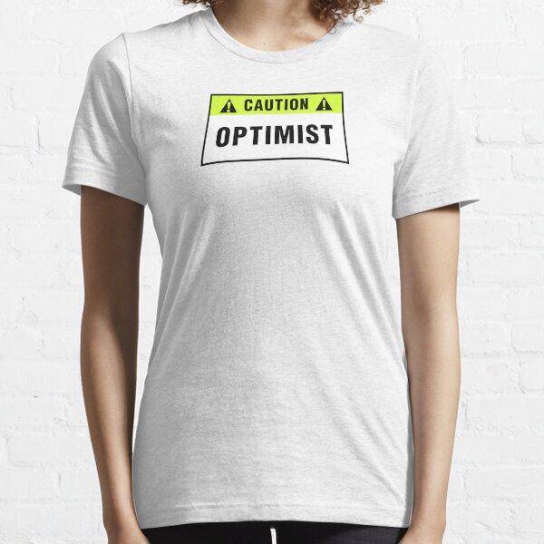 Caution: Optimist. T-shirts & stickers. Essential T-Shirt