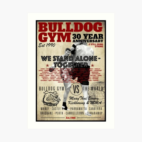 Bulldog Gym 30 years Art Print