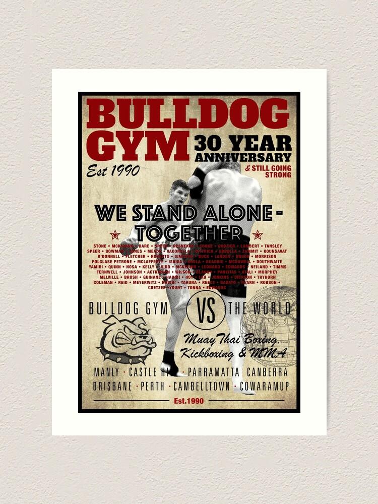 Alternate view of Bulldog Gym 30 years Art Print