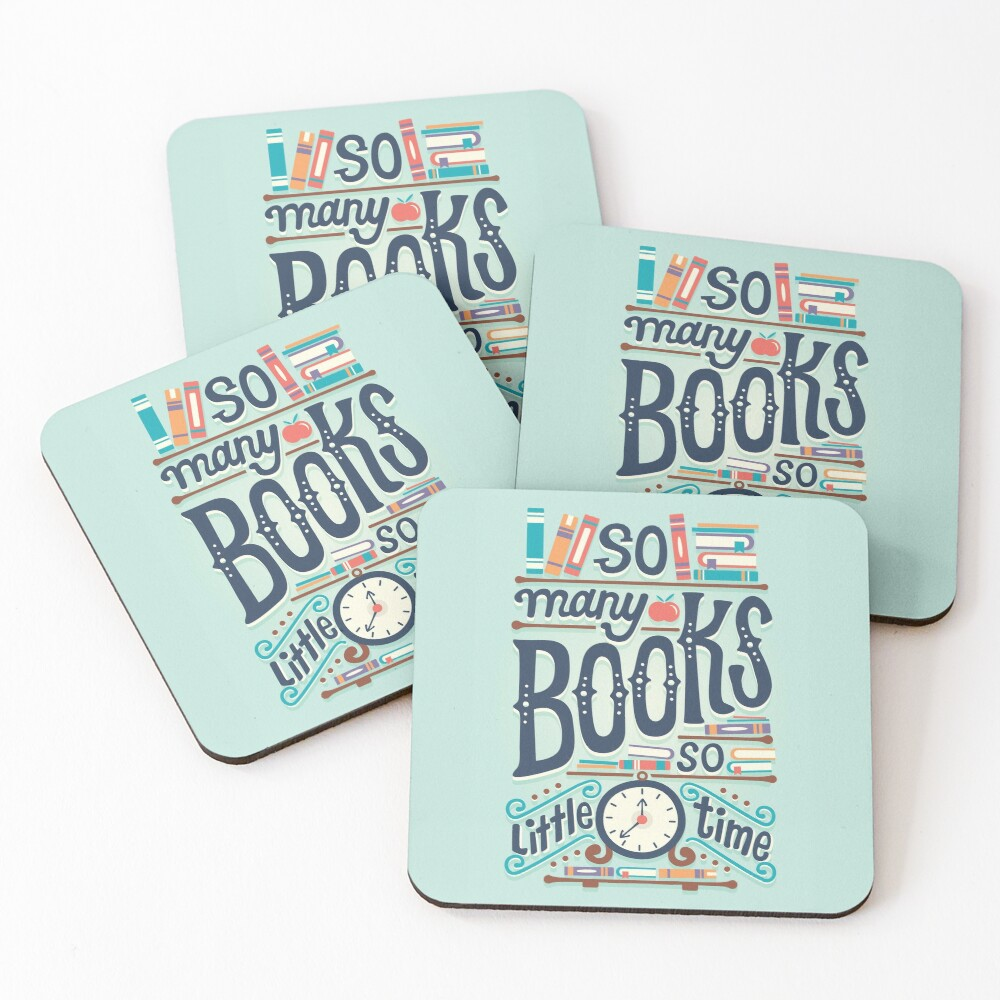 So many books so little time Coasters (Set of 4)
