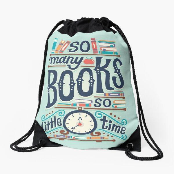So many books so little time Drawstring Bag