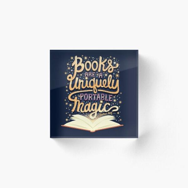 Books are magic Acrylic Block