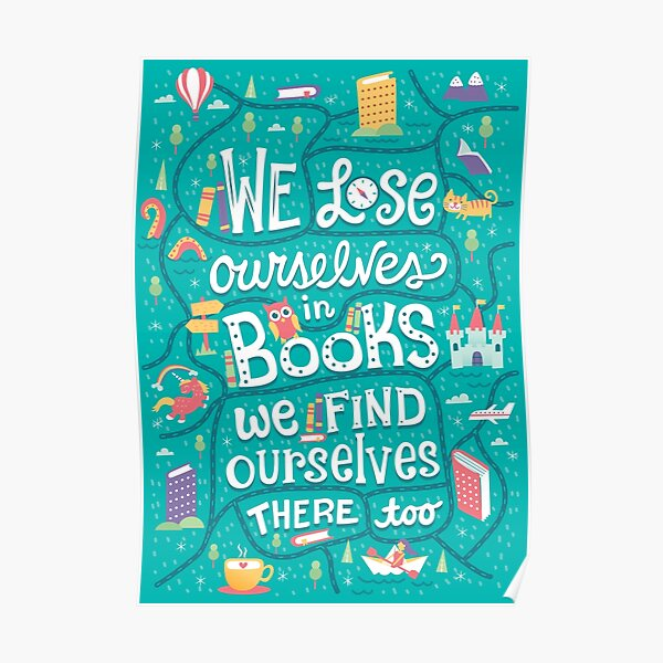 Lose ourselves in books Poster