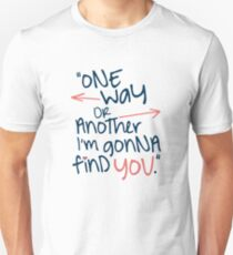 One Way Or Another Unisex T-Shirt