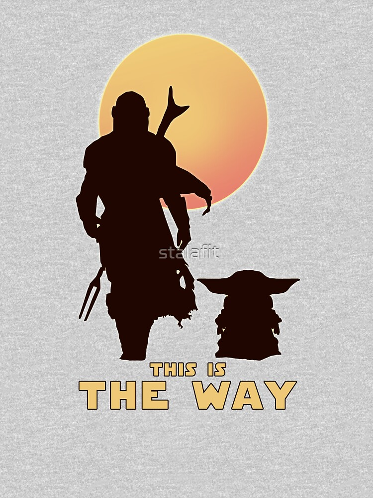 This is The Way  by stalafit