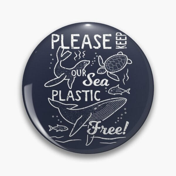Please Keep Our Sea Plastic Free - Marine Animals Pin