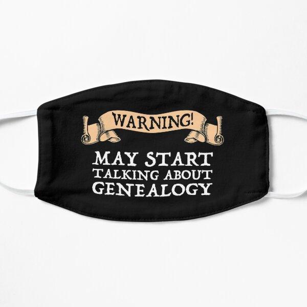 Warning! May Start Talking About Genealogy Flat Mask