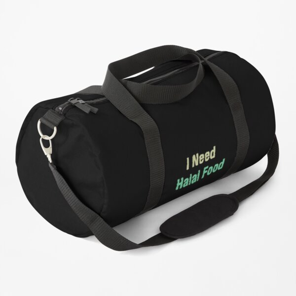 I Need Halal Food Duffle Bag