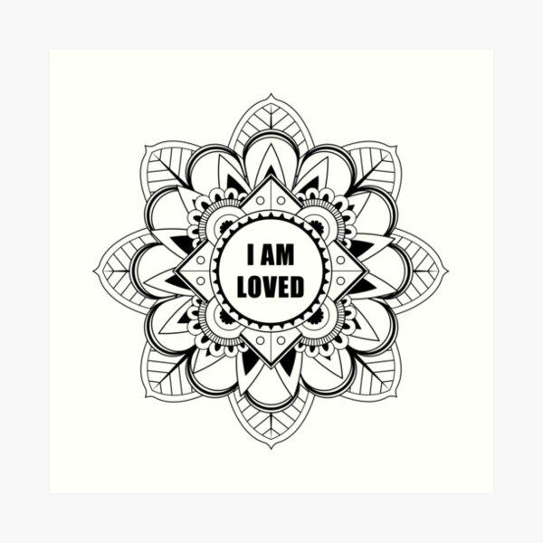 I Am Loved Mindfulness Mandala Art Print