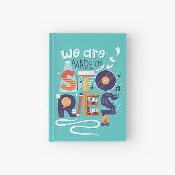 We Are Made of Stories Hardcover Journal