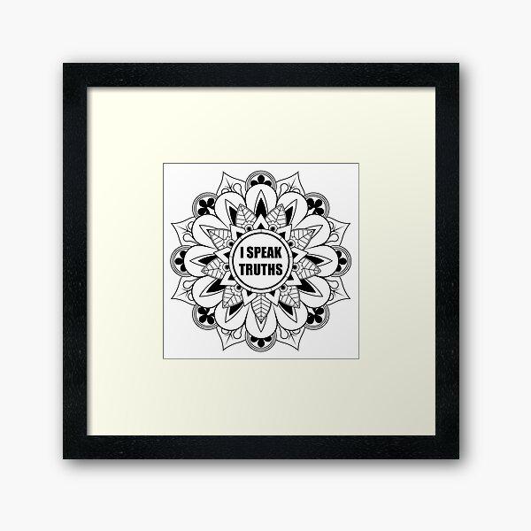 I Speak Truths Mindfulness Mandala Framed Art Print