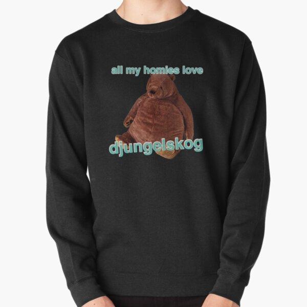 TOUS MES HOMIES AIMENT DJUNGELSKOG Sweatshirt épais
