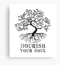 """Nourish Your Soul"" Canvas Print"
