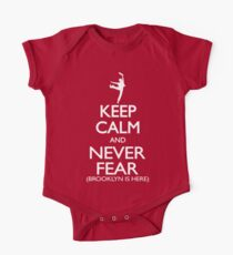 Keep Calm and Never Fear (Brooklyn is here!)  One Piece - Short Sleeve