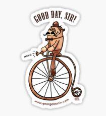 Good Day, Sir! Sticker