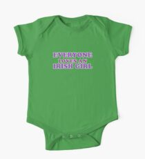 Everyone Loves An Irish Girl St Patricks Day Kids Clothes