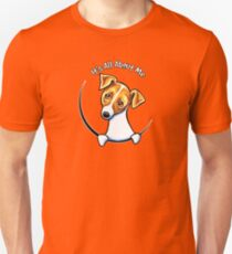 Jack Russell Terrier :: Its All About Me Unisex T-Shirt