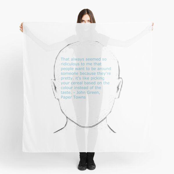 John Green paper town quote  Scarf