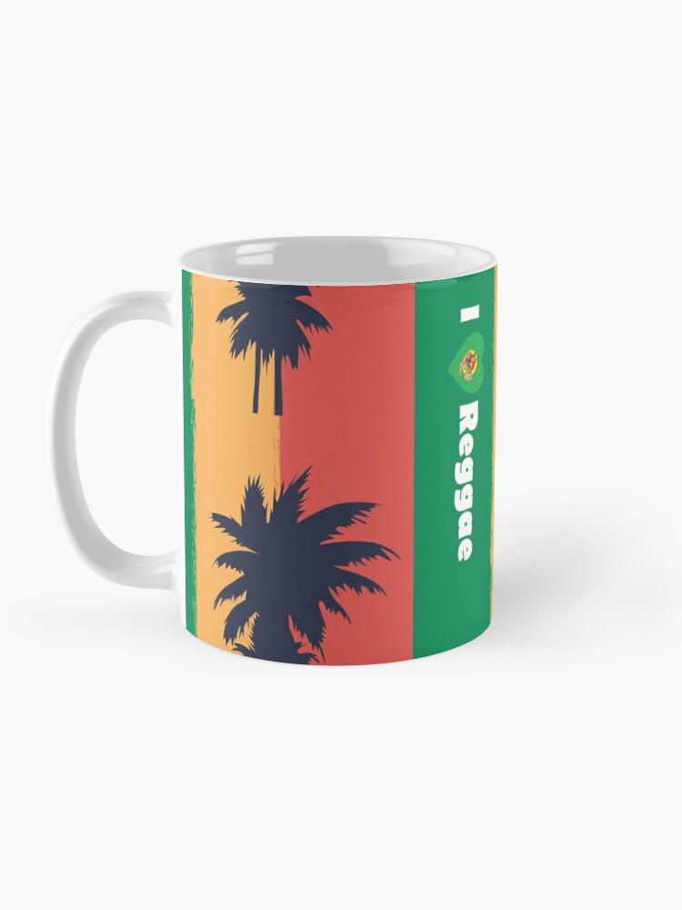 Alternate view of I love Reggae ! Mug