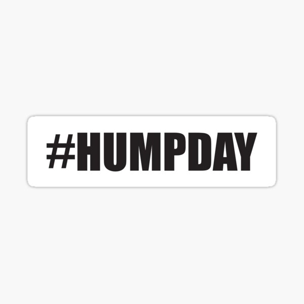 #Humpday - Celebrate your middle of the week Sticker