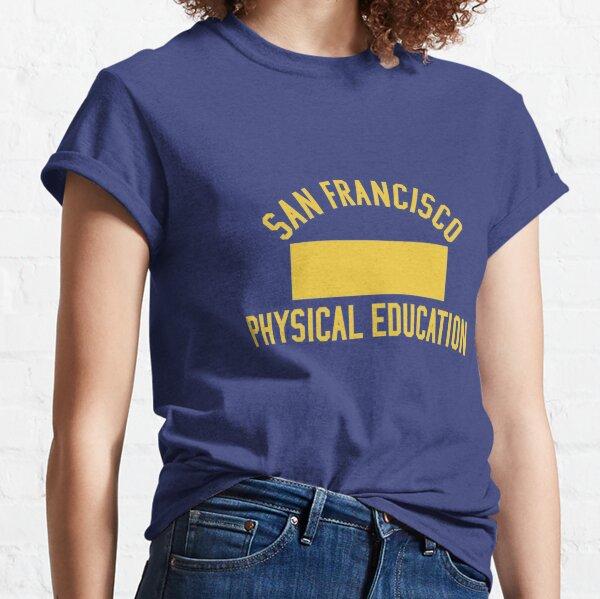San Francisco Physical Education Classic T-Shirt