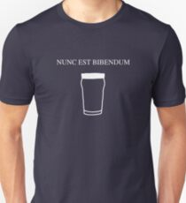 Nunc est bibendum - (Now is the time to drink) Latin T shirt T-Shirt