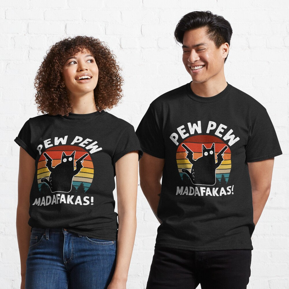Vintage Retro Black Cat Pew Pew Madafakas! funny cat pew pew madafakas! Classic T-Shirt
