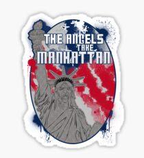 the angels take Manhattan Sticker