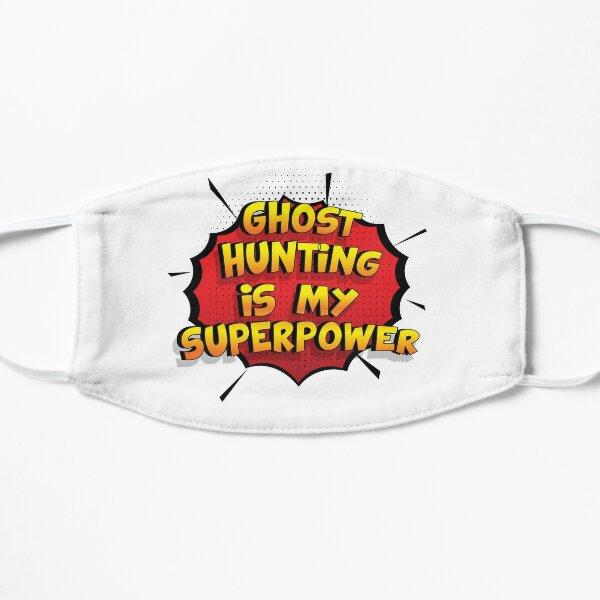 Ghost Hunting est mon cadeau super design Ghost Hunting dr�le Masque sans plis