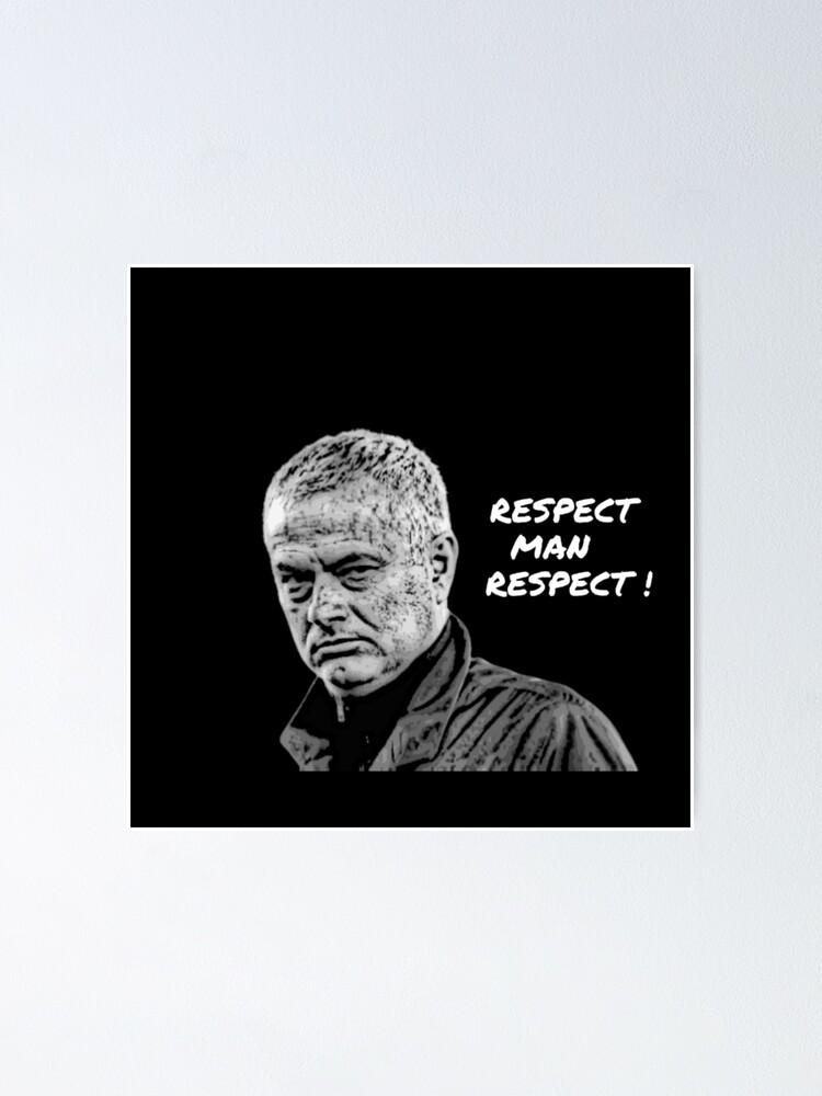Quot Jose Mourinho Quot Tshirt Design Quotes Memes Porto Tottenham Barcelona Chelsea Manchester United Poster By Positivelife97 Redbubble