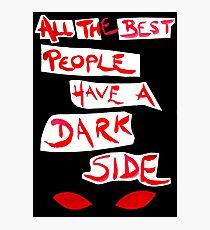 Dark side Photographic Print