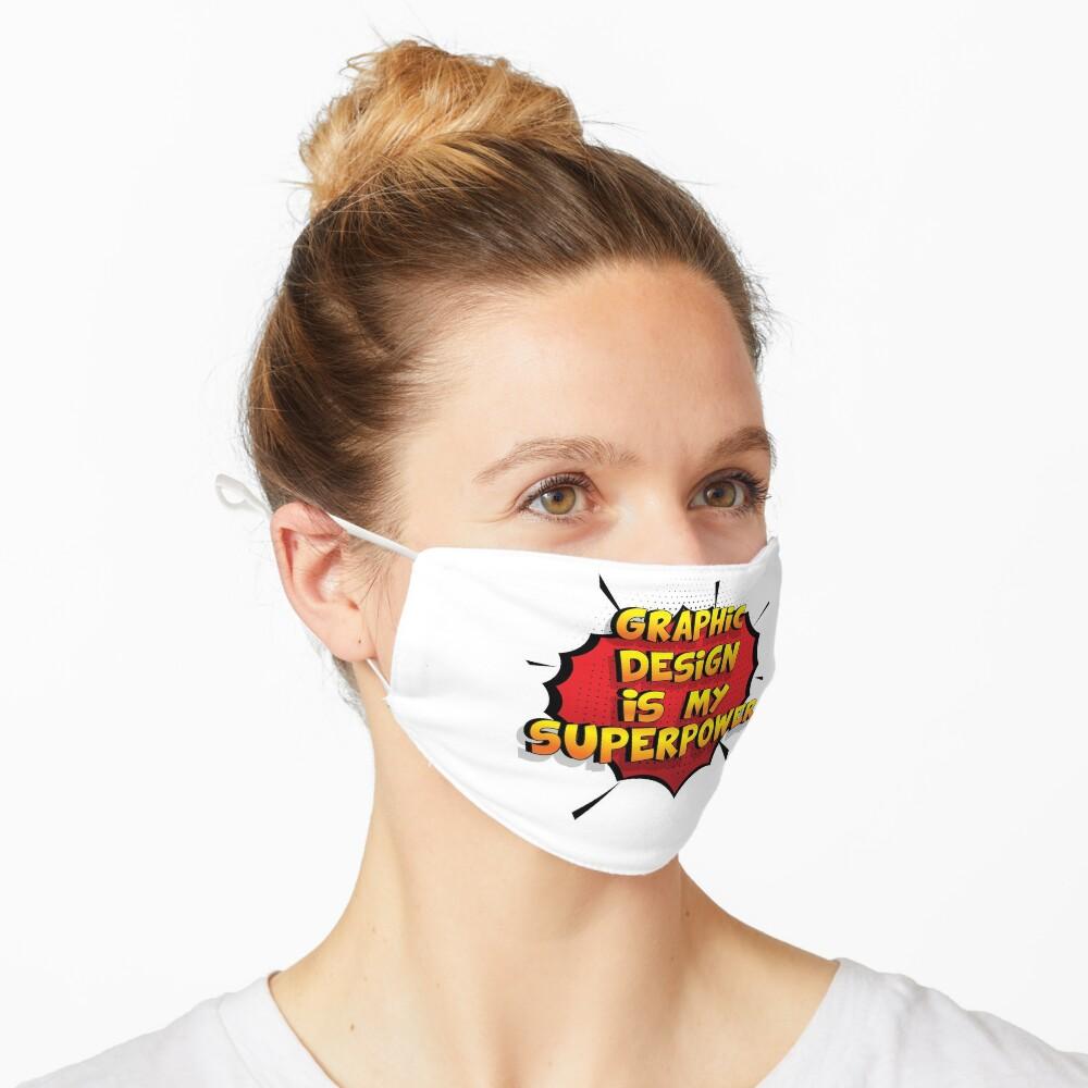 Graphic Design ist mein Superpower Lustiges Graphic Design Designgeschenk Maske
