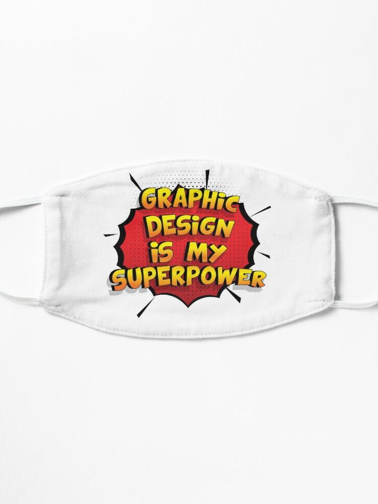 Alternative Ansicht von Graphic Design ist mein Superpower Lustiges Graphic Design Designgeschenk Maske