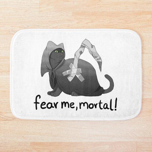 Fear me, mortal! Bath Mat