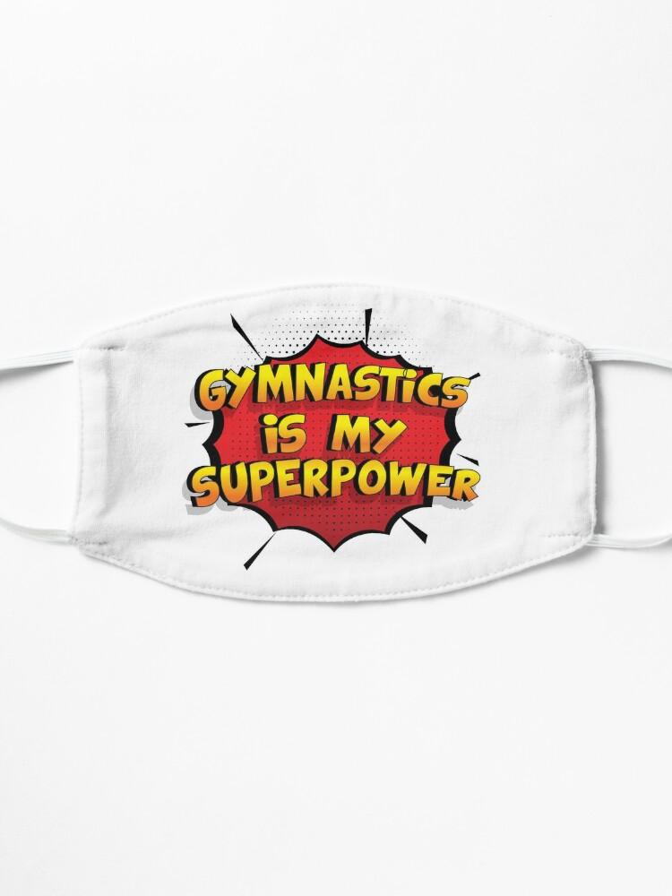 Alternative Ansicht von Gymnastics ist mein Superpower Lustiges Gymnastics Designgeschenk Maske