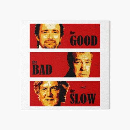 The Good, The Bad and The Slow  Art Board Print
