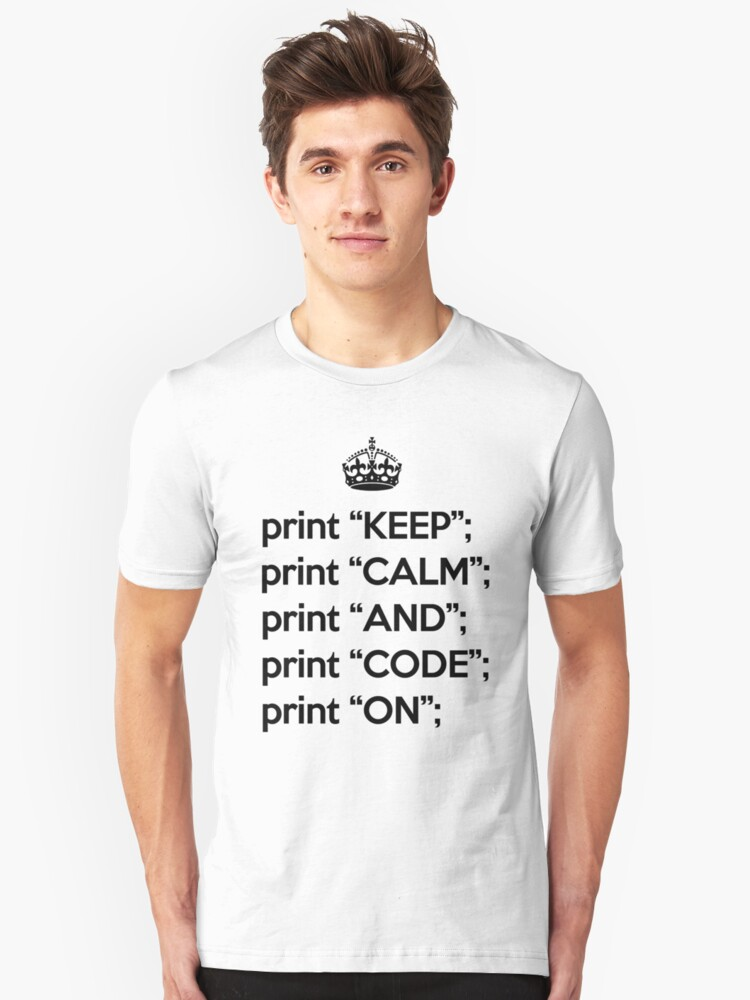 Keep Calm And Code On - Perl - Black Unisex T-Shirt Front