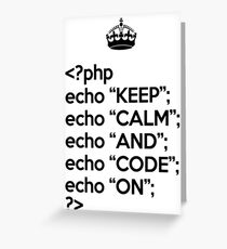 Keep Calm And Code On - PHP - Black Greeting Card